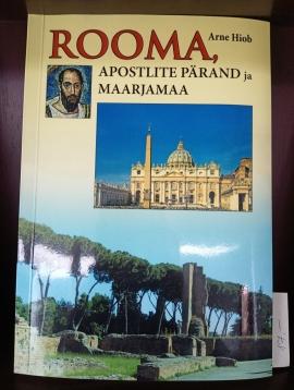 Rooma, apostlite pärand ja Maarjamaa