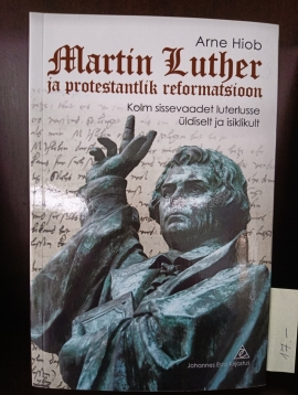 Martin Luther ja protestantlik reformatsioon